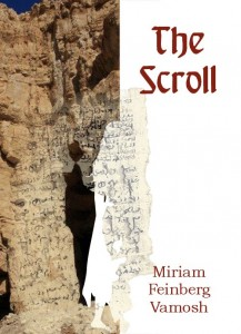 My book cover, showing the Judean Desert where the actual scroll on was discovered, and the writing on the scroll Warning! Spoiler! Notice the hint of the woman's figure over which the scroll is superimposed...as she leaves the cave.